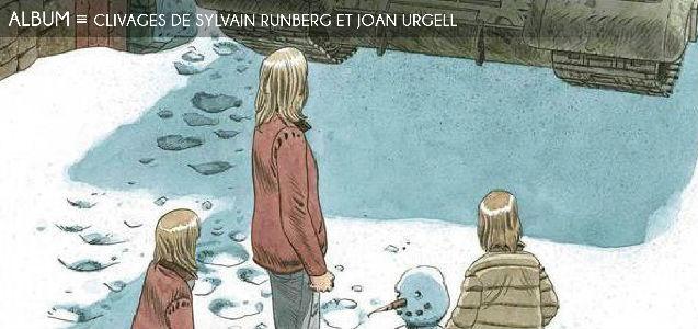 clivages, lignes de front, sylvain runberg, joan urgell, robinson, bande dessinee, guerre, pouvoir, yougoslavie, ukraine, syrie