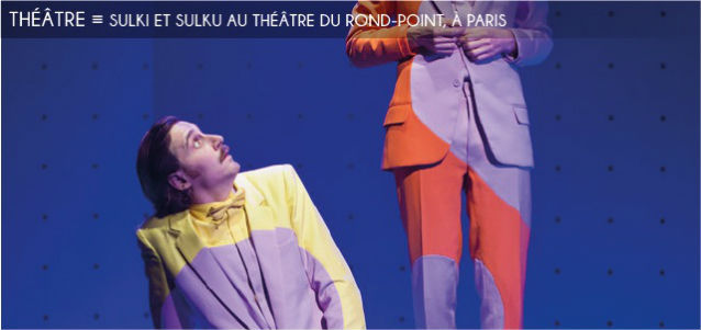 sulki et sulku, theatre du rond-point, jean-michel ribes, romain cottard, damien danoly, musee haut musee bas, pop art, juliette chanaud